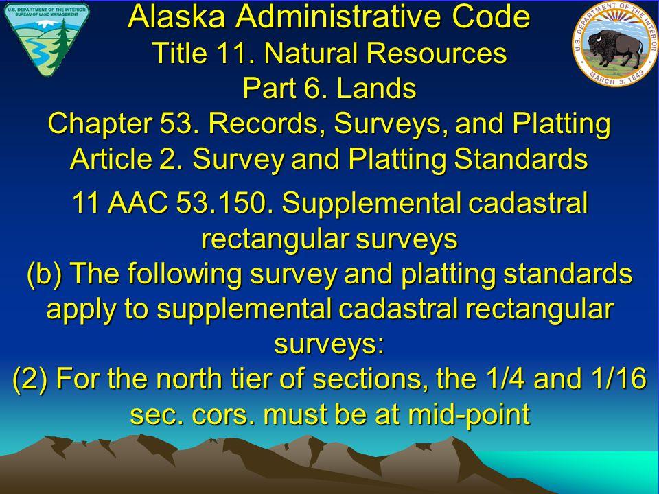 Alaska Administrative Code Title 11. Natural Resources Part 6.