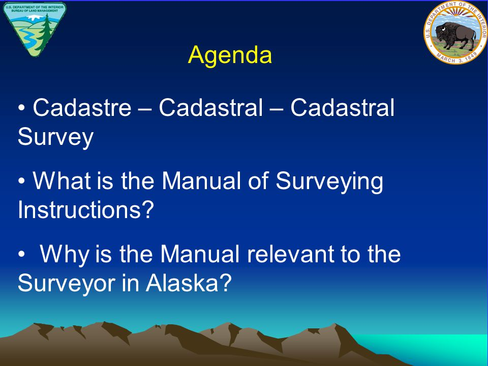 Cadastre – Cadastral – Cadastral Survey What is the Manual of Surveying Instructions.