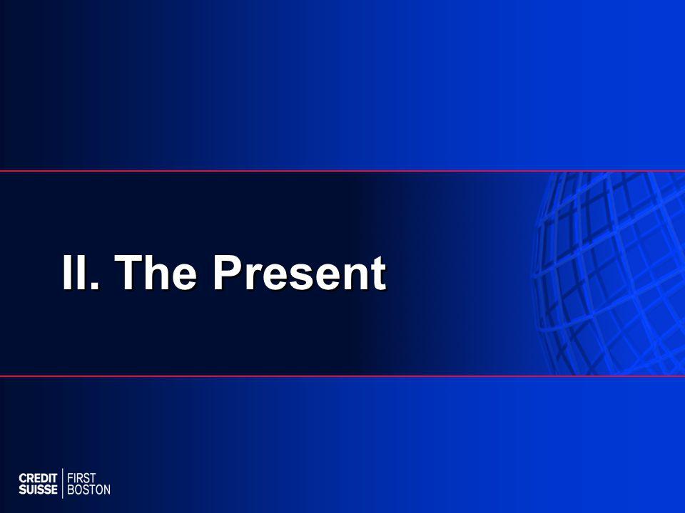 II. The Present