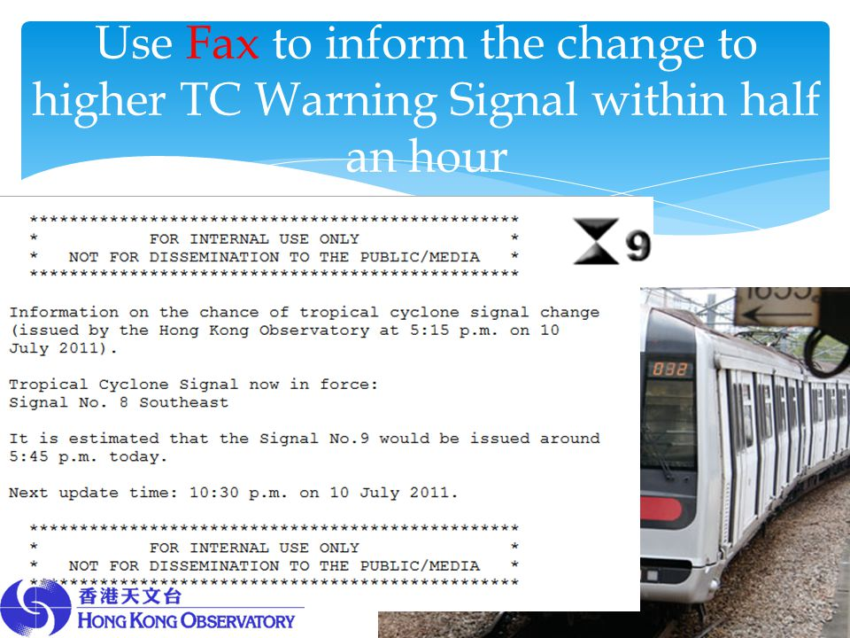 Use Fax to inform the change to higher TC Warning Signal within half an hour