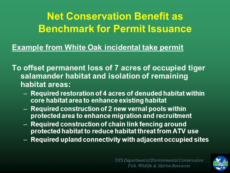 NYS Department of Environmental Conservation Fish, Wildlife & Marine Resources Net Conservation Benefit as Benchmark for Permit Issuance Example from