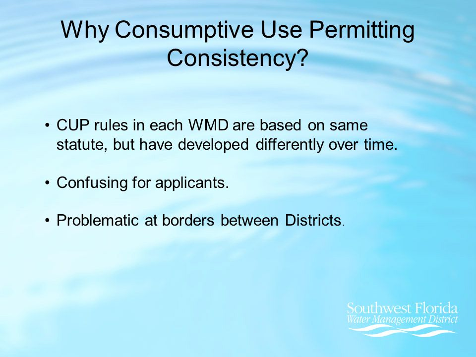 CUP rules in each WMD are based on same statute, but have developed differently over time.