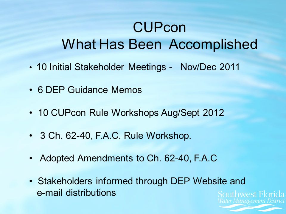 10 Initial Stakeholder Meetings - Nov/Dec 2011 6 DEP Guidance Memos 10 CUPcon Rule Workshops Aug/Sept 2012 3 Ch.