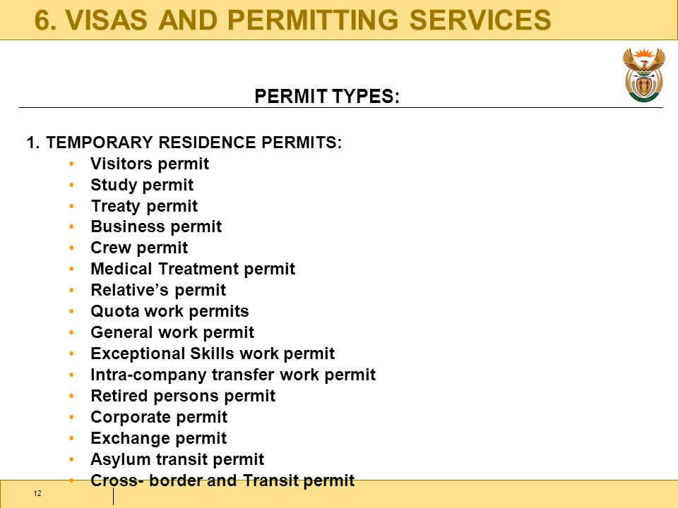 6. VISAS AND PERMITTING SERVICES PERMIT TYPES: 1.