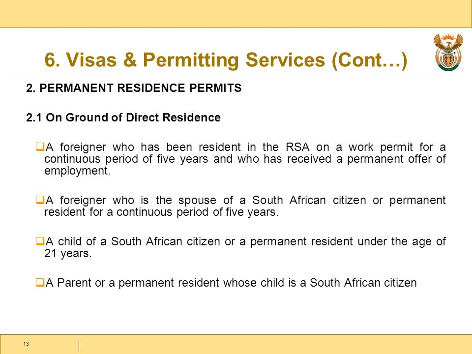 13 6. Visas & Permitting Services (Cont…) 2.