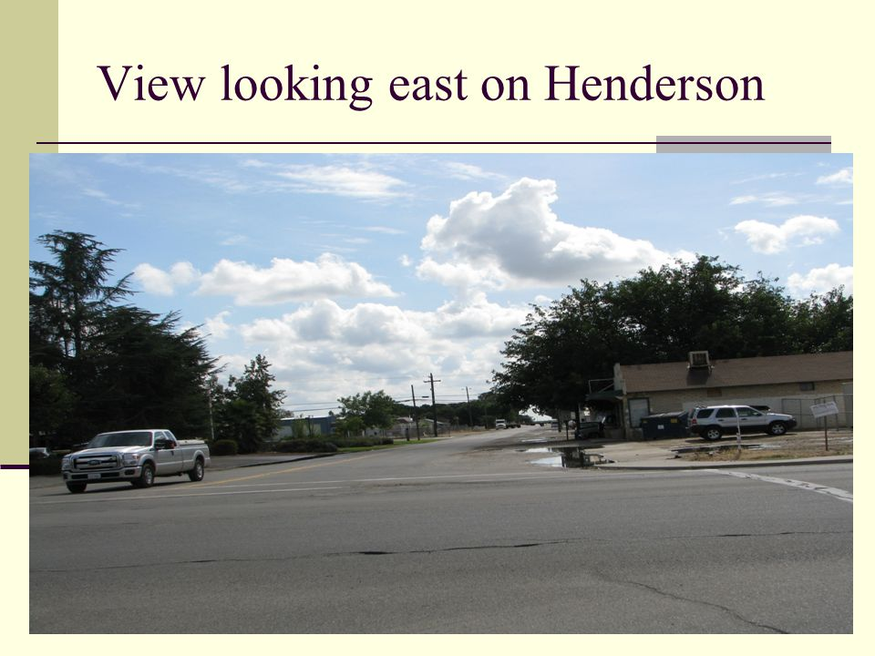 View across from applicant's location on Henderson Street.
