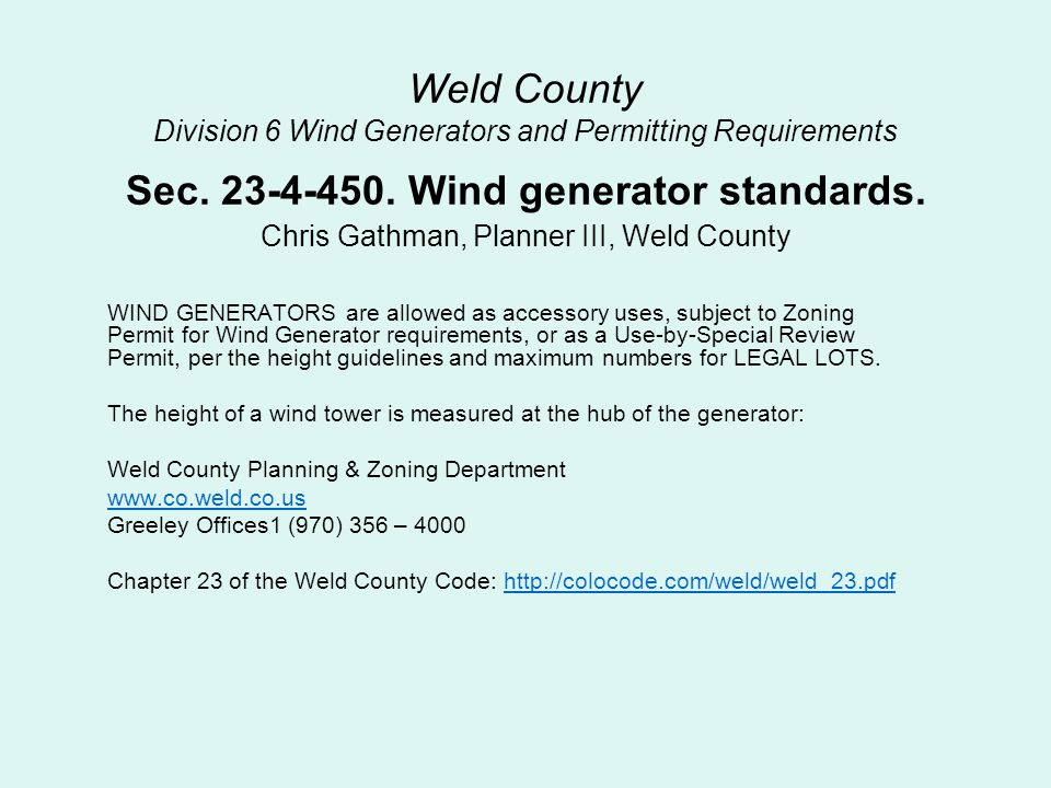 Weld County Division 6 Wind Generators and Permitting Requirements Sec.