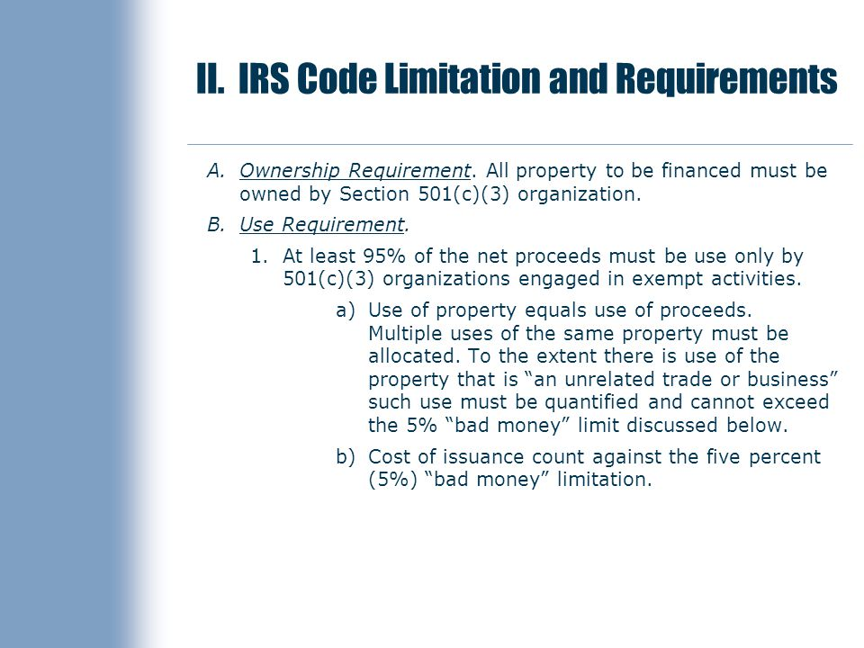 II. IRS Code Limitation and Requirements A.Ownership Requirement.