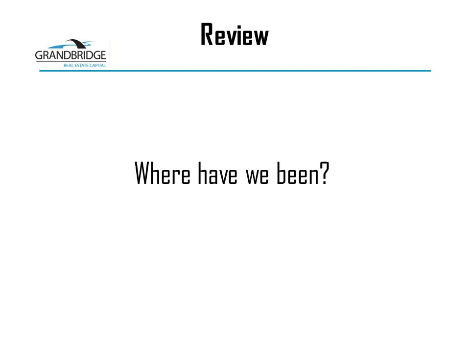 Review Where have we been