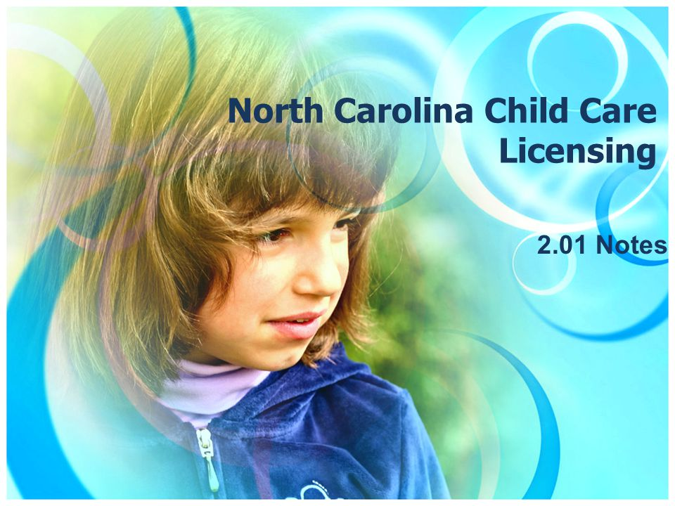 North Carolina Child Care Licensing 2.01 Notes