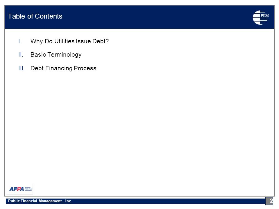 PFM I.Why Do Utilities Issue Debt.