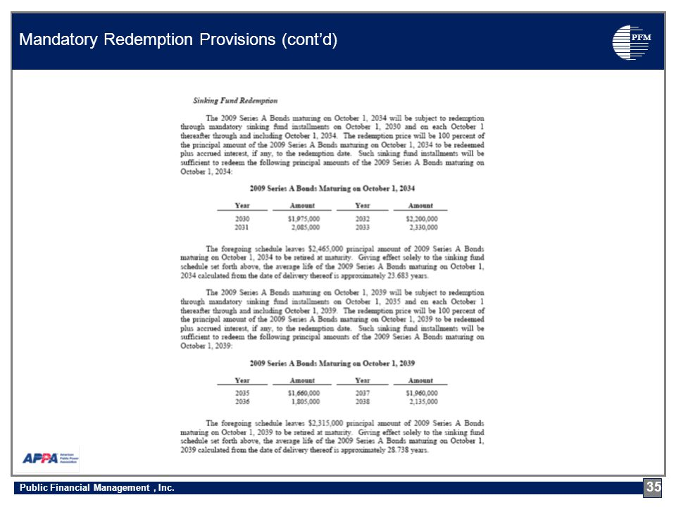 PFM Mandatory Redemption Provisions (cont'd) 35 Public Financial Management, Inc.