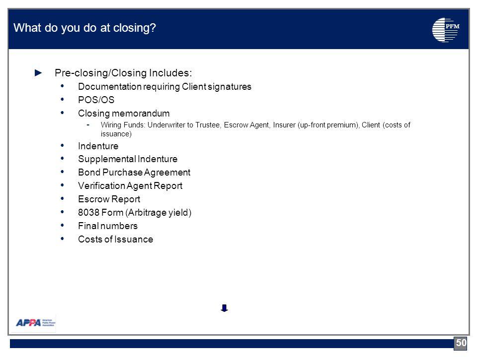 PFM 50 What do you do at closing.