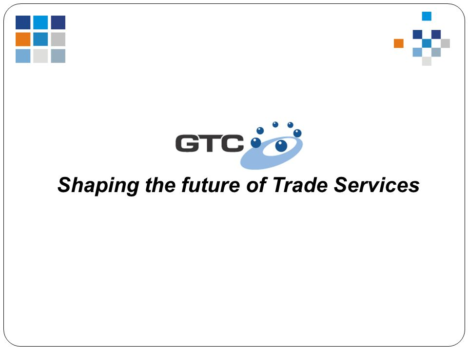 Shaping the future of Trade Services