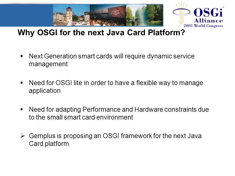 Why OSGI for the next Java Card Platform.