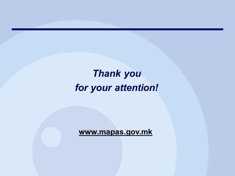 Thank you for your attention! www.mapas.gov.mk