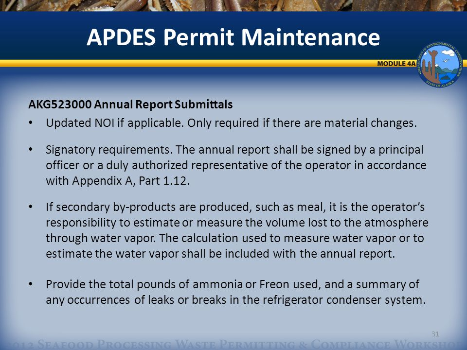 APDES Permit Maintenance AKG523000 Annual Report Submittals Updated NOI if applicable.