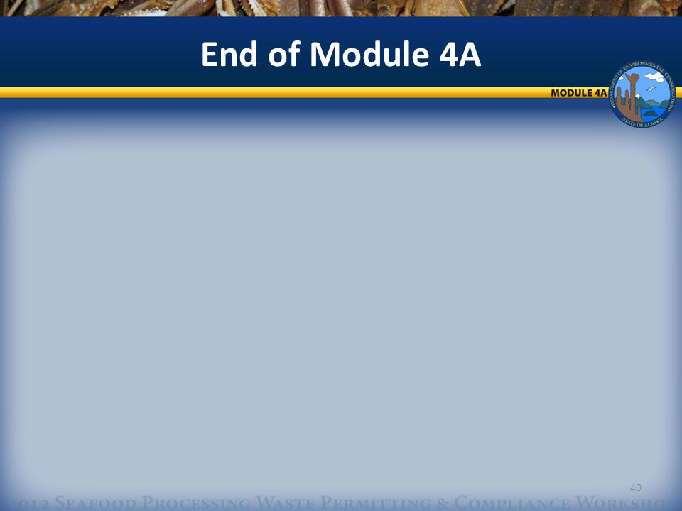 End of Module 4A 40