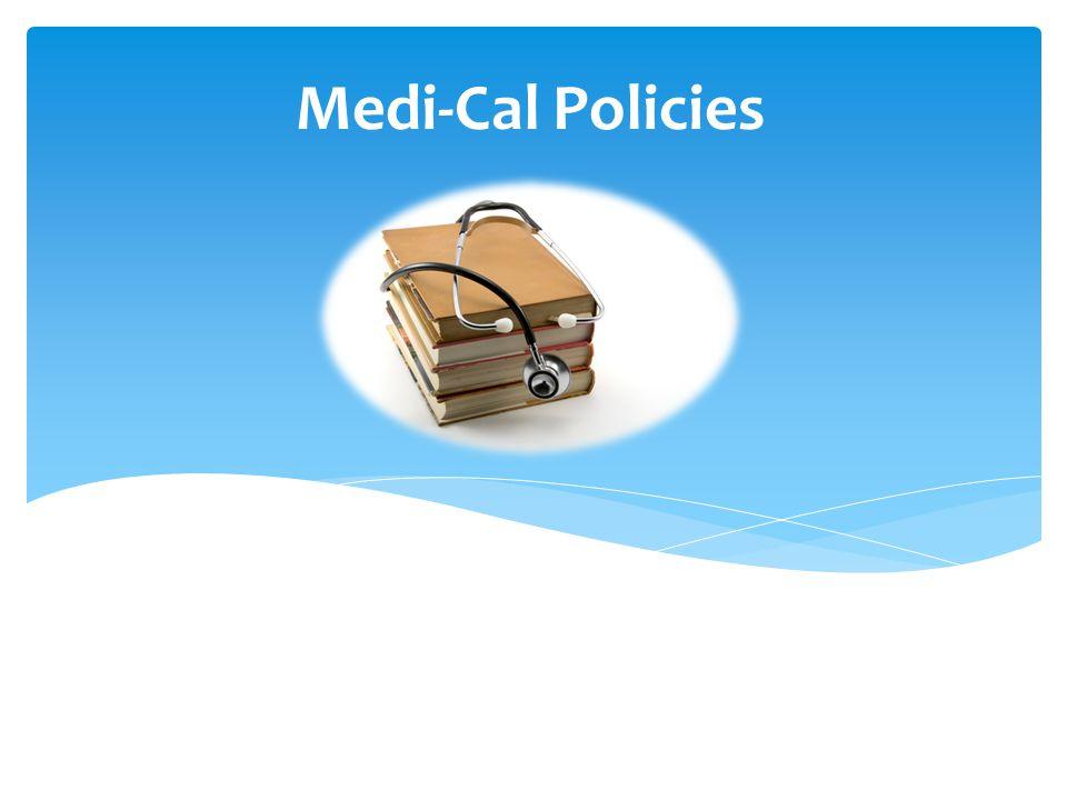 Medi-Cal Policies