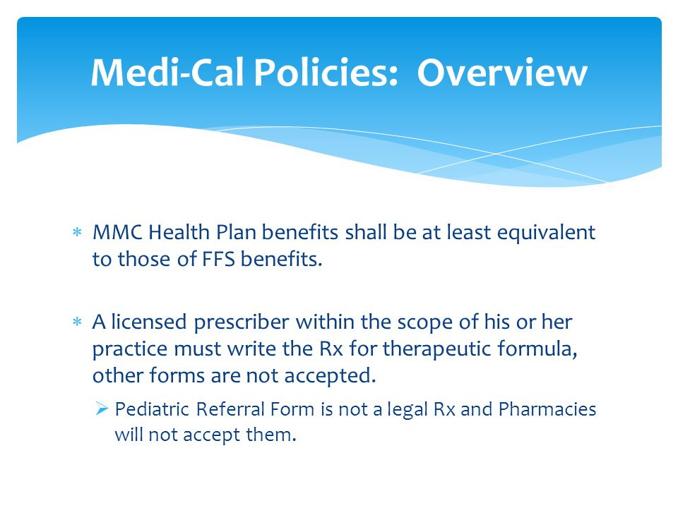  MMC Health Plan benefits shall be at least equivalent to those of FFS benefits.