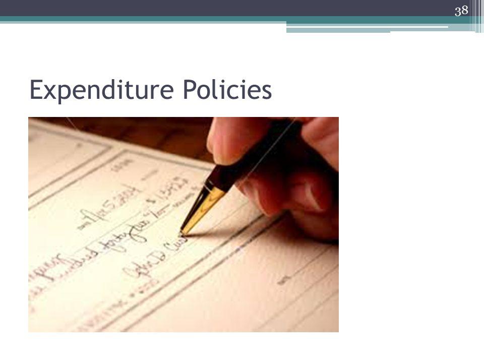 Expenditure Policies 38
