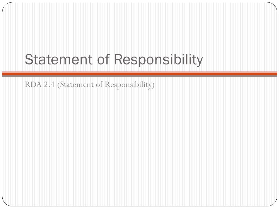 Statement of Responsibility RDA 2.4 (Statement of Responsibility)