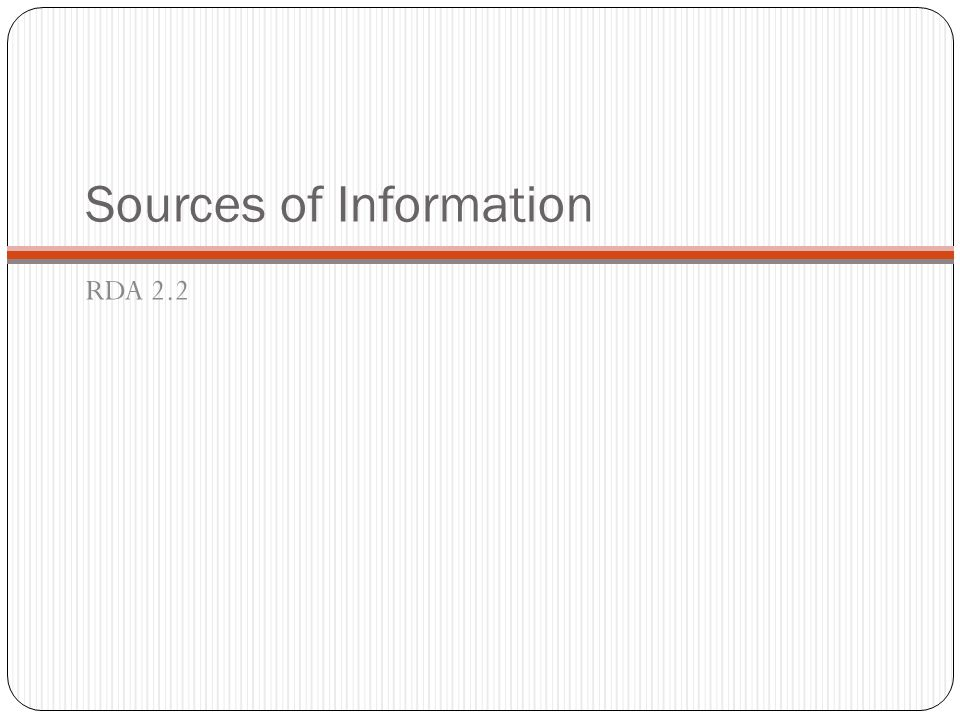 Sources of Information RDA 2.2