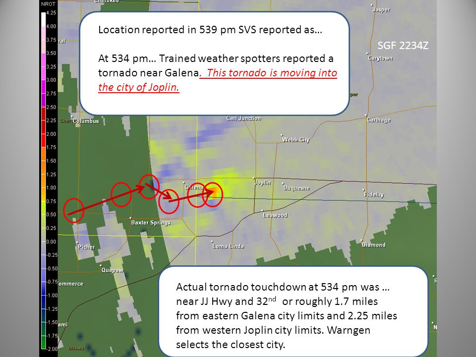 SGF 2234Z Location reported in 539 pm SVS reported as… At 534 pm… Trained weather spotters reported a tornado near Galena.