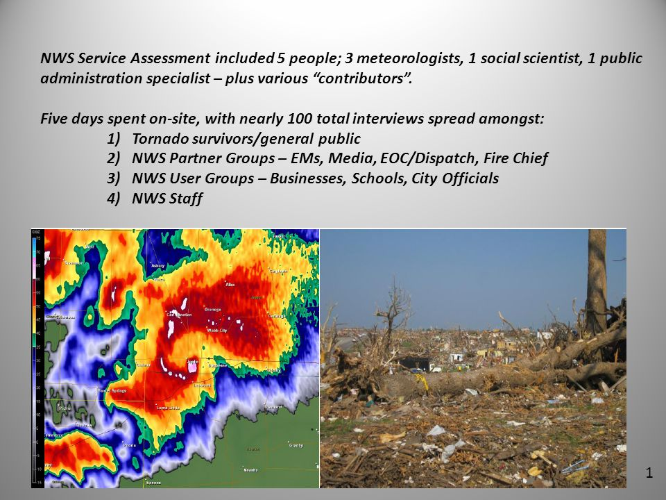 NWS Service Assessment included 5 people; 3 meteorologists, 1 social scientist, 1 public administration specialist – plus various contributors .
