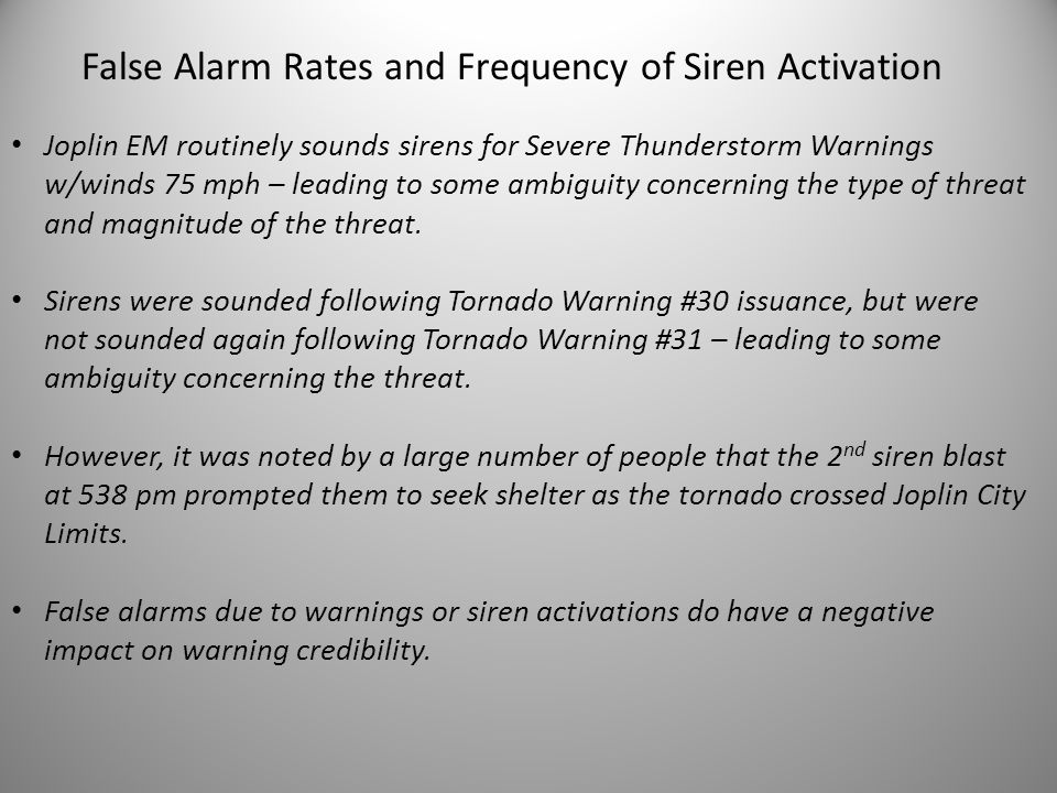 Joplin EM routinely sounds sirens for Severe Thunderstorm Warnings w/winds 75 mph – leading to some ambiguity concerning the type of threat and magnitude of the threat.