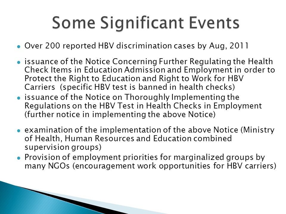 Over 200 reported HBV discrimination cases by Aug, 2011 issuance of the Notice Concerning Further Regulating the Health Check Items in Education Admis