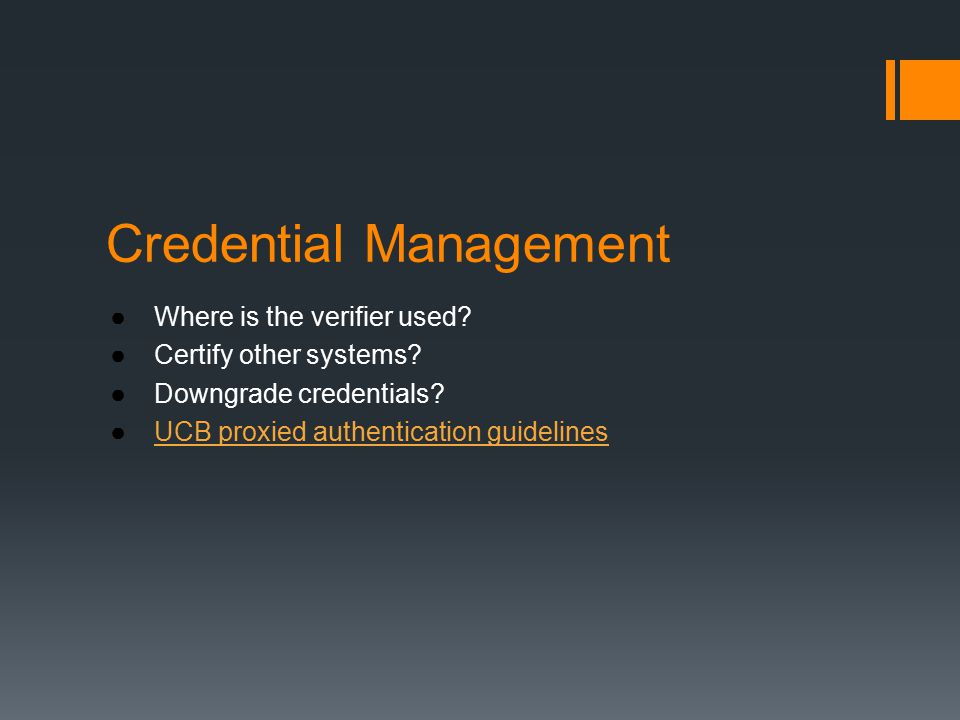 Credential Management ●Where is the verifier used.