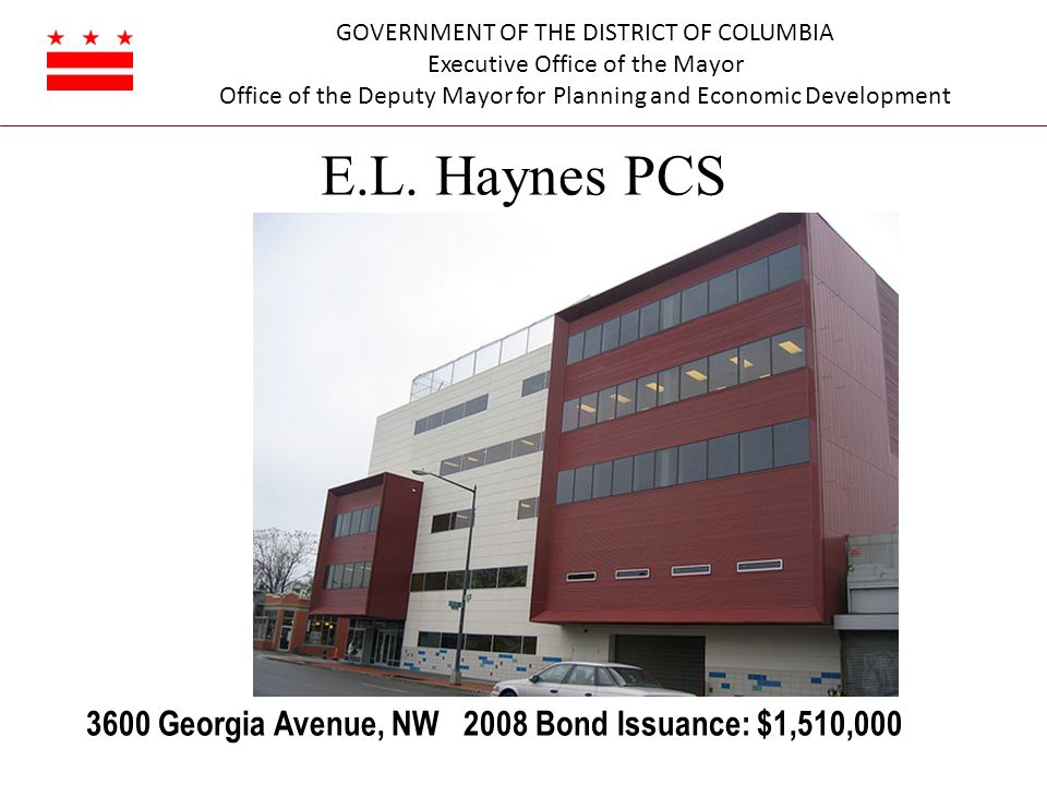GOVERNMENT OF THE DISTRICT OF COLUMBIA Executive Office of the Mayor Office of the Deputy Mayor for Planning and Economic Development E.L.