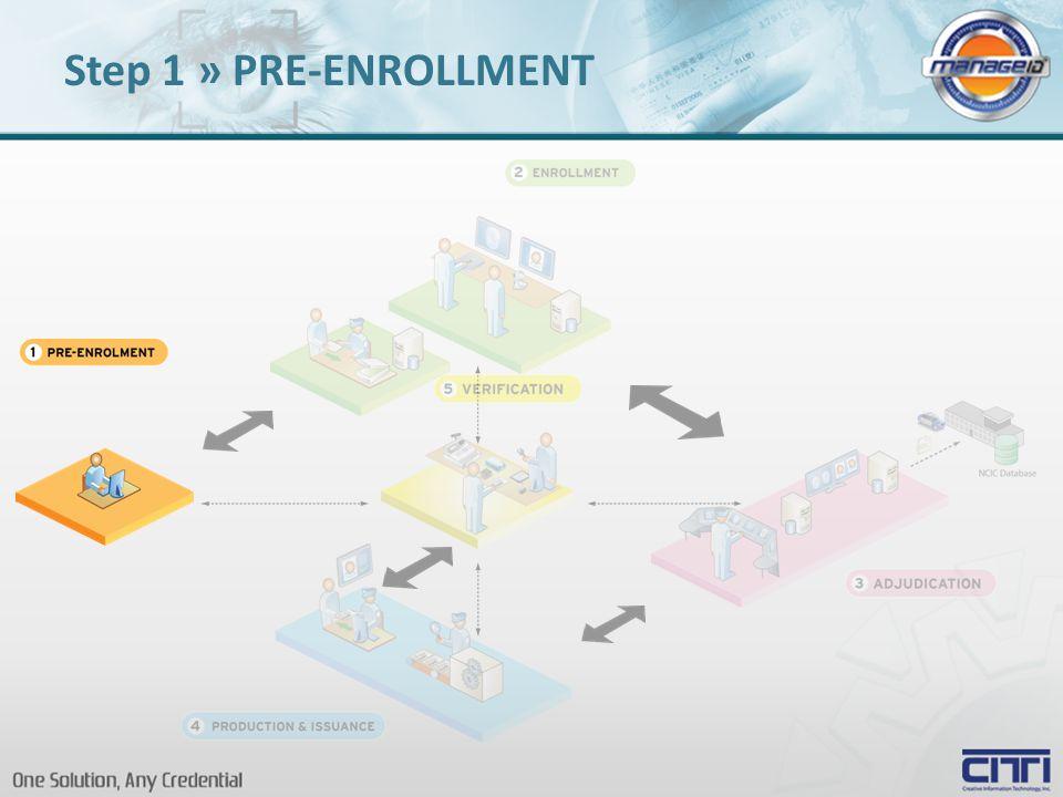 Step 1 » PRE-ENROLLMENT