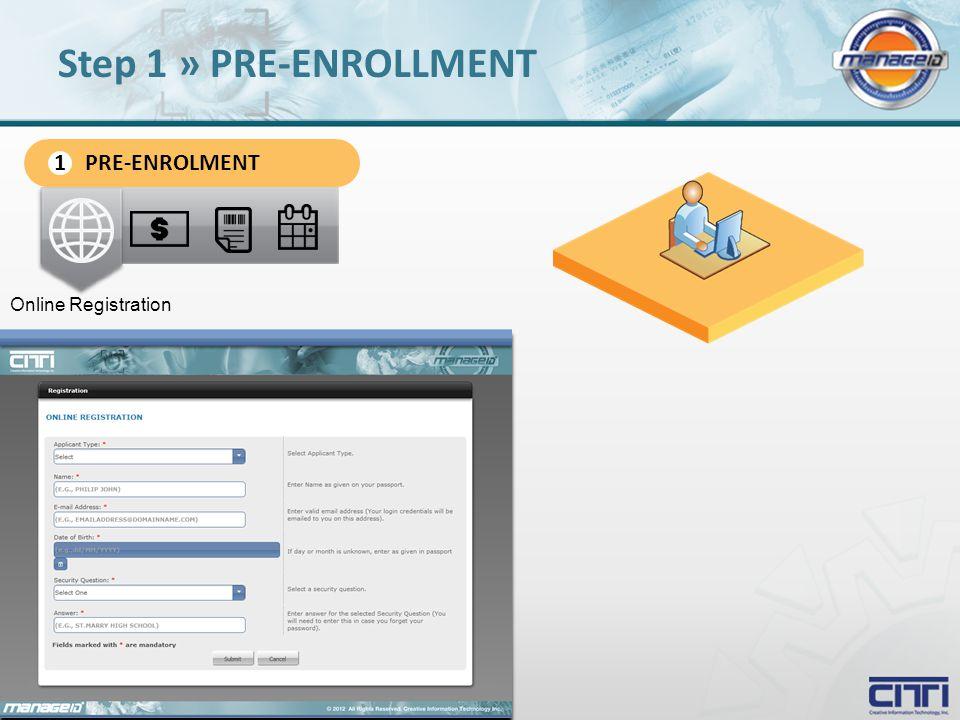 Online Registration Step 1 » PRE-ENROLLMENT PRE-ENROLMENT 1