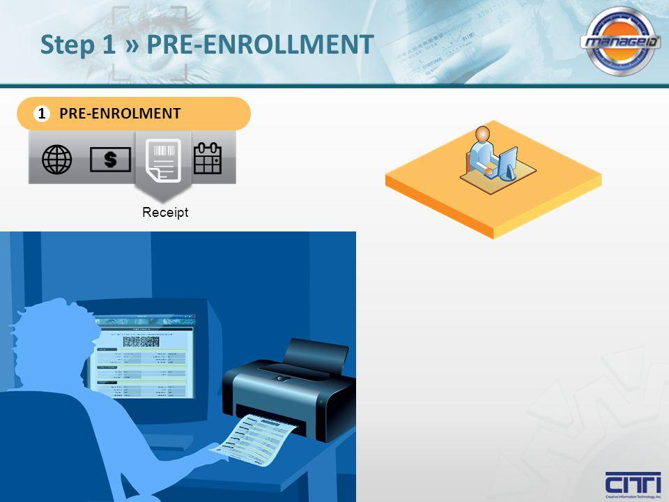 Receipt Step 1 » PRE-ENROLLMENT PRE-ENROLMENT 1