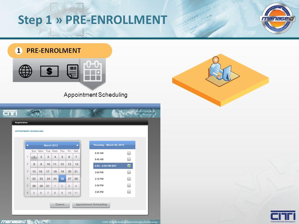 Appointment Scheduling Step 1 » PRE-ENROLLMENT PRE-ENROLMENT 1