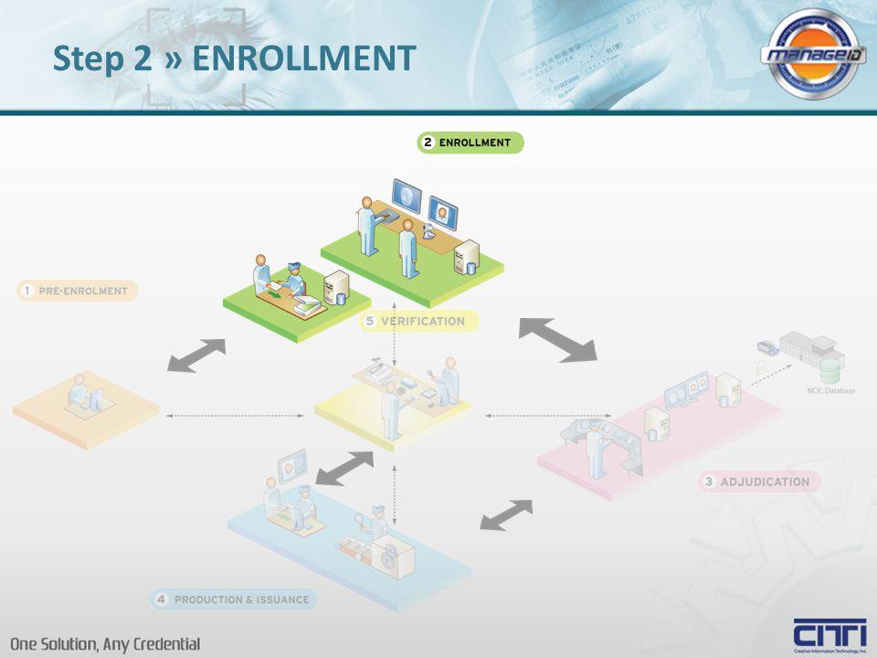 Step 2 » ENROLLMENT