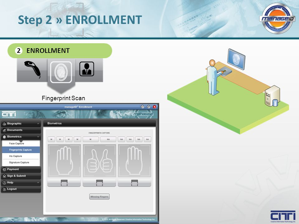 ENROLLMENT 2 Fingerprint Scan Step 2 » ENROLLMENT
