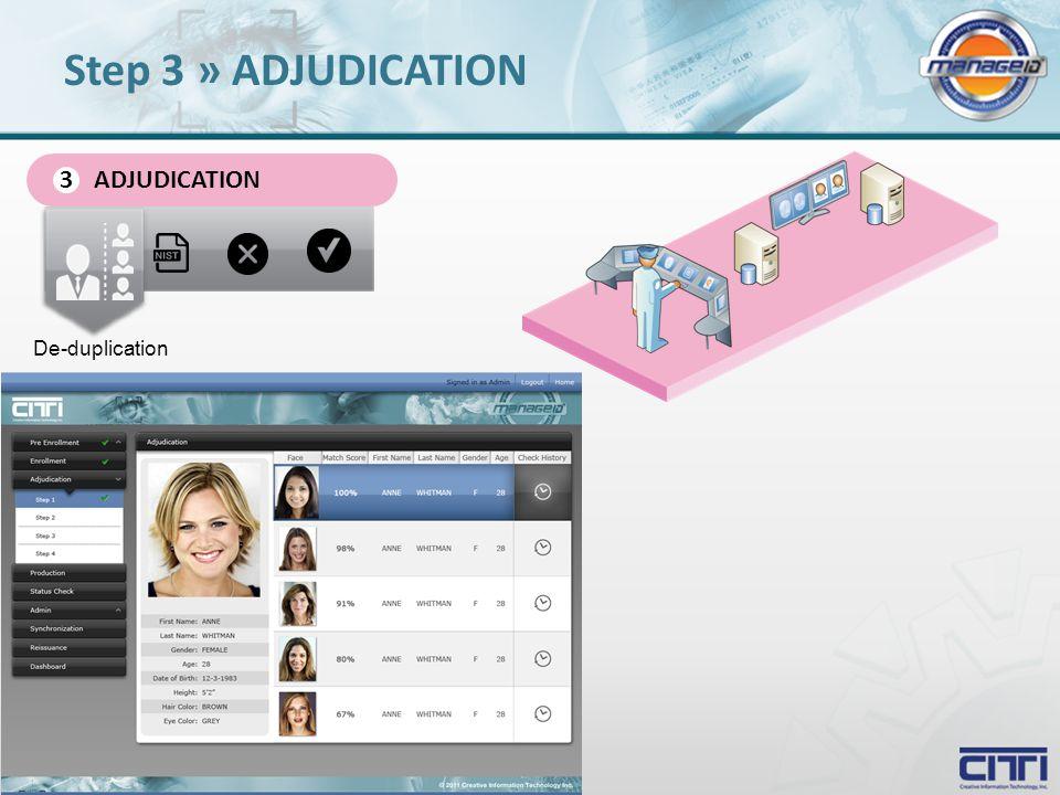 ADJUDICATION 3 De-duplication Step 3 » ADJUDICATION