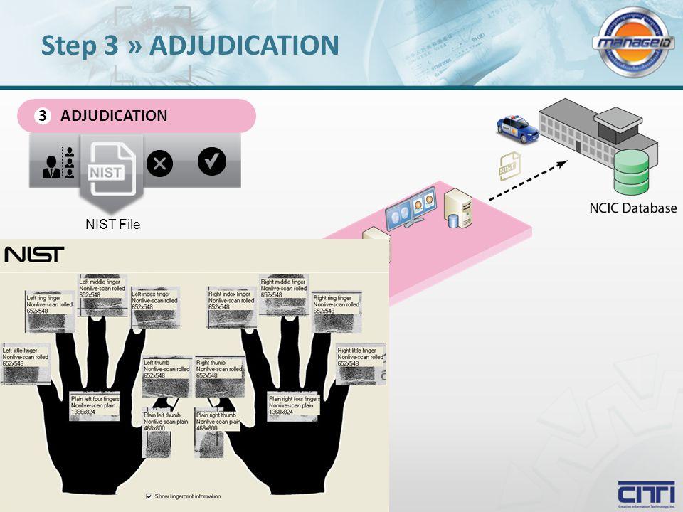 ADJUDICATION 3 NIST File Step 3 » ADJUDICATION