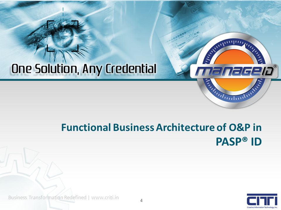 Business Transformation Redefined | www.criti.in Functional Business Architecture of O&P in PASP® ID 4