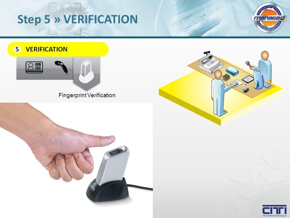 VERIFICATION 5 Fingerprint Verification Step 5 » VERIFICATION