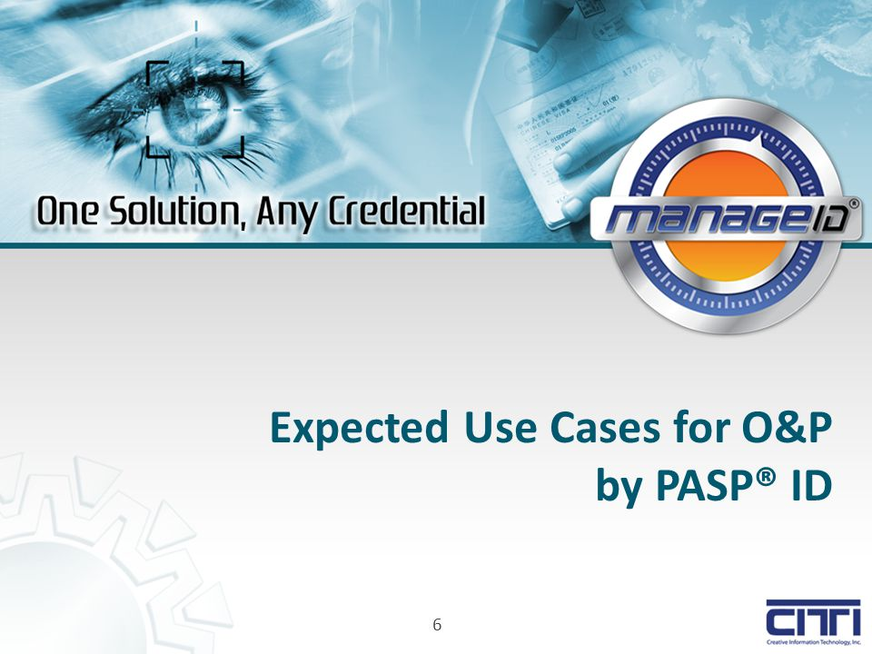 6 Expected Use Cases for O&P by PASP® ID