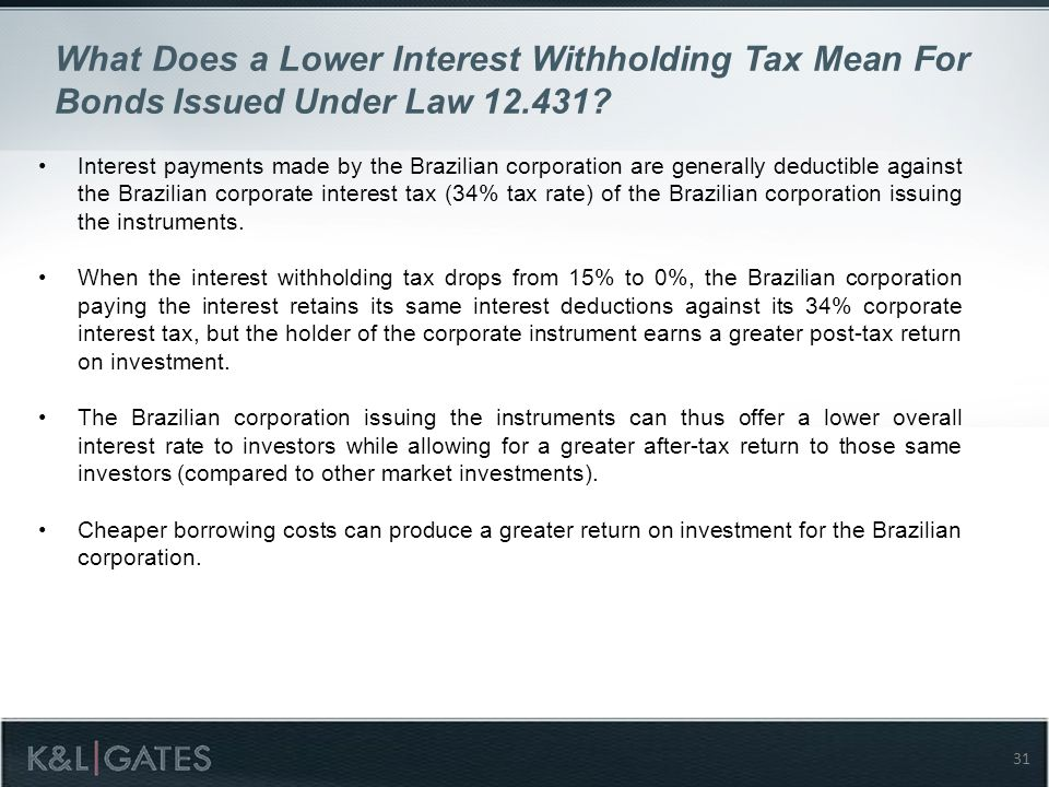 What Does a Lower Interest Withholding Tax Mean For Bonds Issued Under Law 12.431.