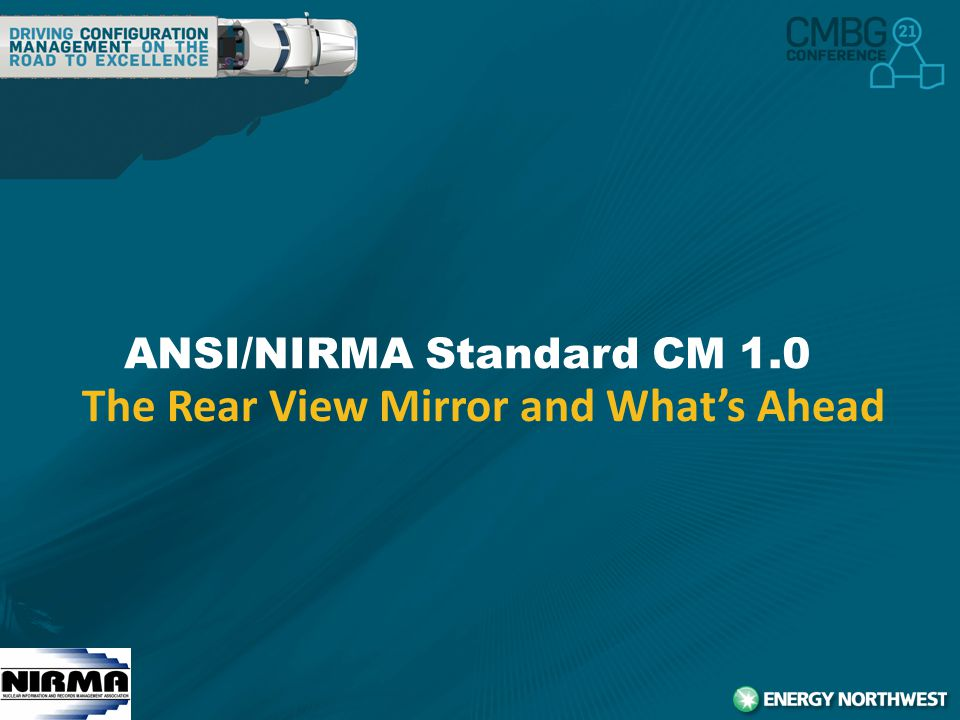 2 ANSI/NIRMA Standard CM 1.0 The Rear View Mirror and What's Ahead