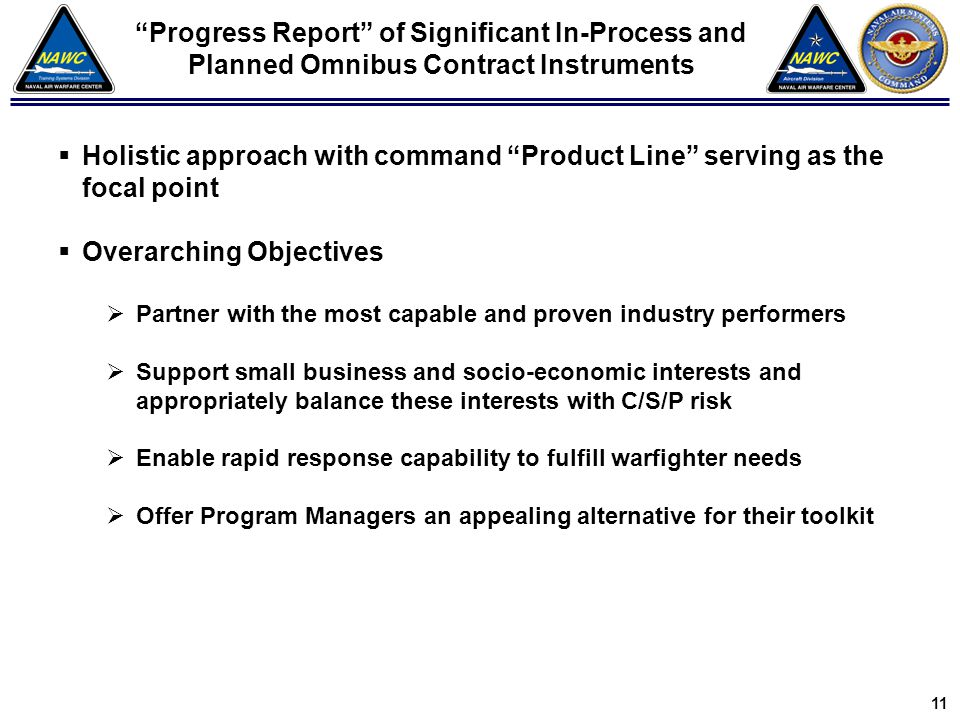 "3 8 ""Progress Report"" of Significant In-Process and Planned Omnibus Contract Instruments  Holistic approach with command ""Product Line"" serving as th"