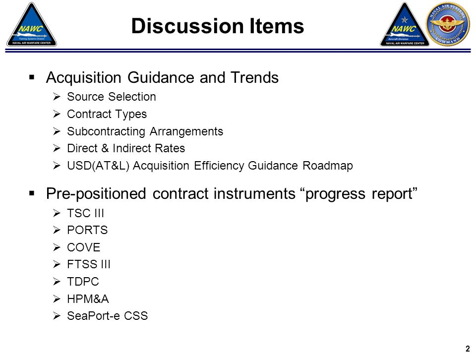  Acquisition Guidance and Trends  Source Selection  Contract Types  Subcontracting Arrangements  Direct & Indirect Rates  USD(AT&L) Acquisition