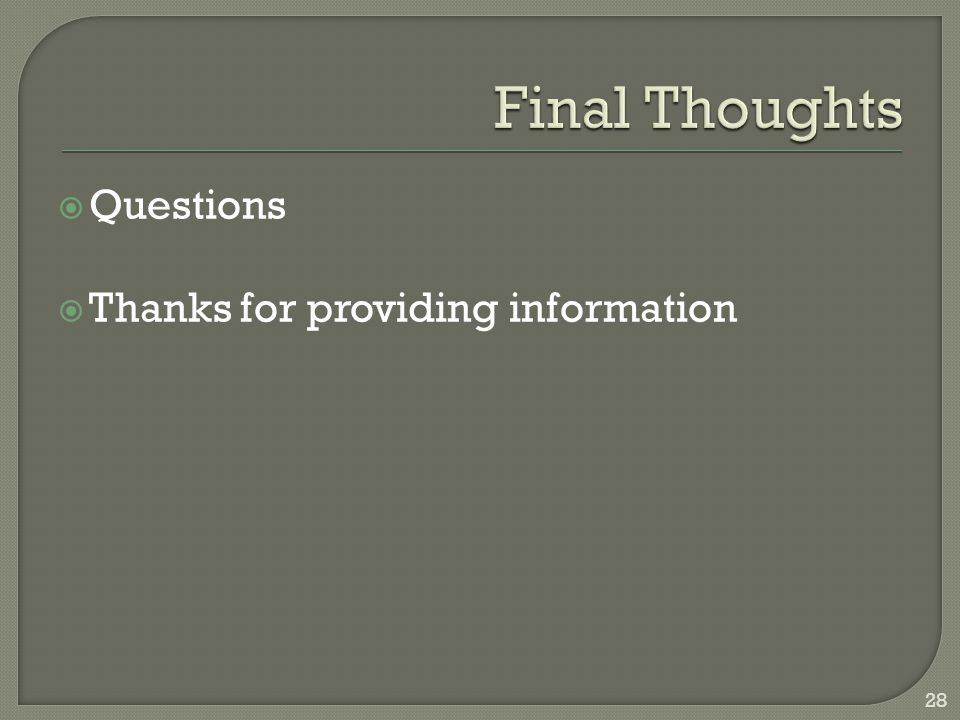  Questions  Thanks for providing information 28