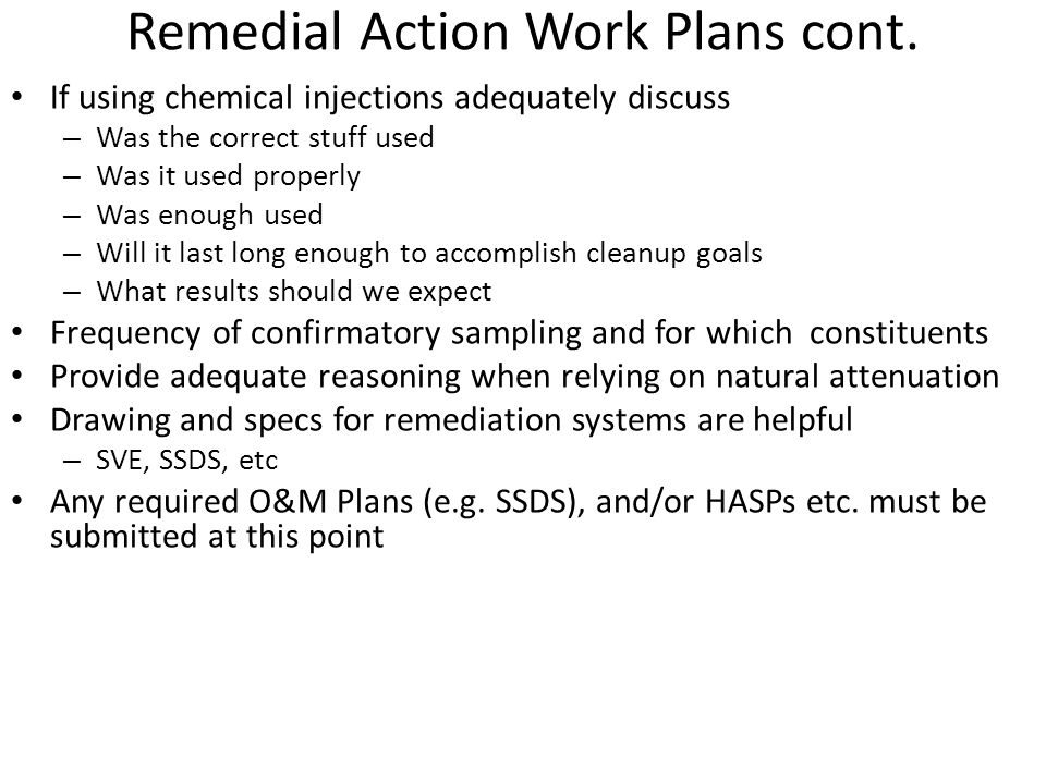 Remedial Action Work Plans cont.